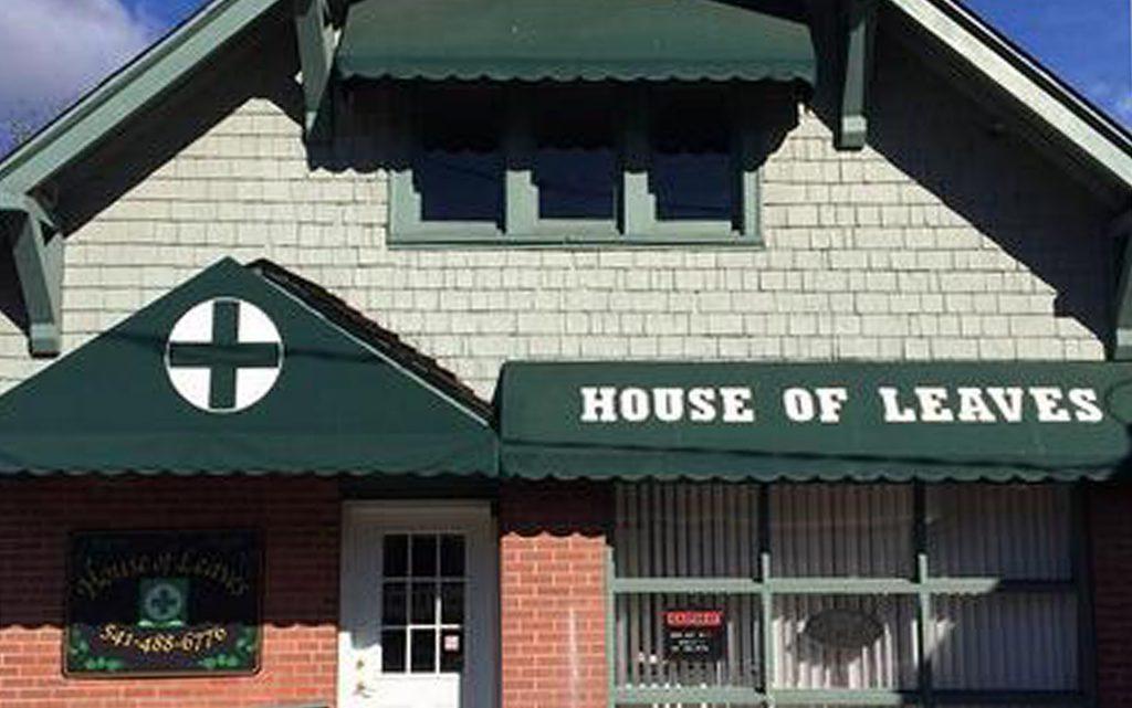 House of Leaves Ashland Oregon Marijuana Dispensary Leafly List